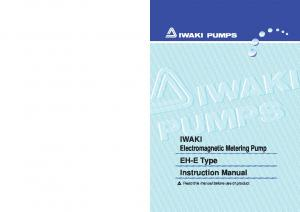 IWAKI Electromagnetic Metering Pump EH-E Type Instruction Manual. Read this manual before use of product