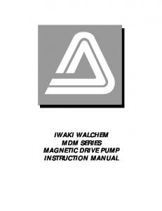 IWAKI WALCHEM MDM SERIES MAGNETIC DRIVE PUMP INSTRUCTION MANUAL