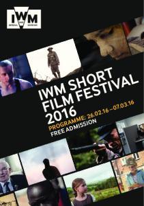 IWM SHORT FILM FESTIVAL PROGRAMME: FREE ADMISSION