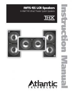 IWTS-155 LCR Speakers In-Wall THX Ultra2 Theater System Speakers. Instruction Manual