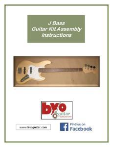J Bass Guitar Kit Assembly Instructions