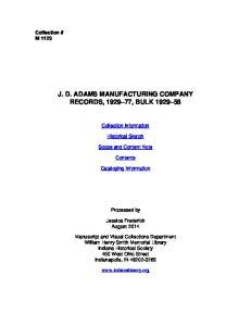 J. D. ADAMS MANUFACTURING COMPANY RECORDS, , BULK
