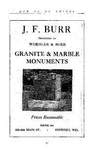 J. F. BURR GRANITE & MARBLE MONUMENTS. Prices Reasonable WOEHLER & BURR. I k. Successor to MAIN ST. OSHKOSH, WIS