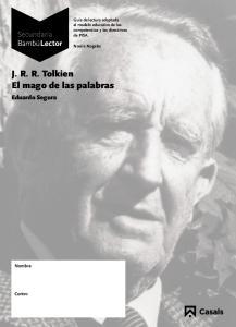 J. R. R. Tolkien El mago de las palabras