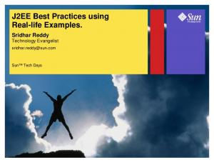 J2EE Best Practices using Real-life Examples