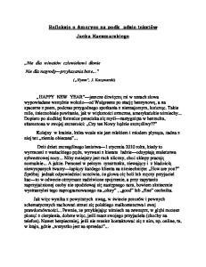 Jacka Kaczmarskiego. ( Hymn, J. Kaczmarski)