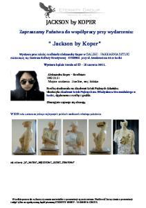 JACKSON by KOPER. Jackson by Koper