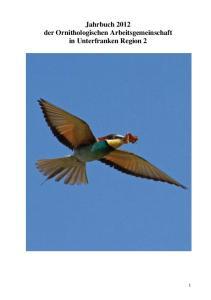 Jahrbuch 2012 der Ornithologischen Arbeitsgemeinschaft in Unterfranken Region 2