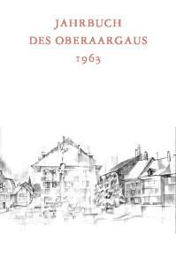 JAHRBUCH DES OBERAARGAUS 1963