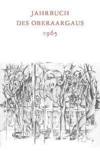JAHRBUCH DES OBERAARGAUS 1965