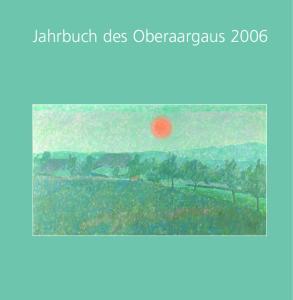 Jahrbuch des Oberaargaus 2006