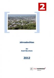 Jahresabschluss. der Stadt Mannheim