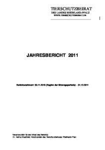JAHRESBERICHT 2011 TIERSCHUTZBEIRAT DES LANDES RHEINLAND-PFALZ