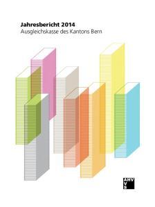 Jahresbericht 2014 Ausgleichskasse des Kantons Bern