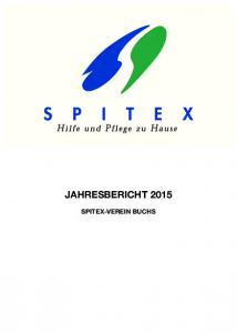 JAHRESBERICHT 2015 SPITEX-VEREIN BUCHS