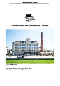 Jahresbericht 2016 Deutsches Hutmuseum Lindenberg