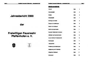 Jahresbericht der. Freiwilligen Feuerwehr Pfaffenhofen e. V. Inhaltsverzeichnis. Freiwillige Feuerwehr Pfaffenhofen Jahresbericht 2000 Seite 3