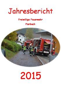 Jahresbericht. Freiwillige Feuerwehr Pierbach