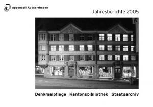Jahresberichte Denkmalpflege Kantonsbibliothek Staatsarchiv