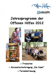 Jahresprogramm der Offenen Hilfen 2012