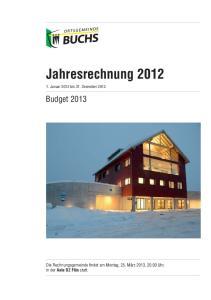 Jahresrechnung Januar 2012 bis 31. Dezember 2012