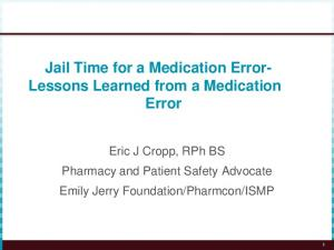 Jail Time for a Medication Error- Lessons Learned from a Medication Error