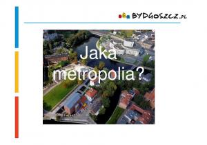 Jaka metropolila i??