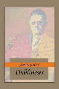 JAMES JOYCE. Dublineses