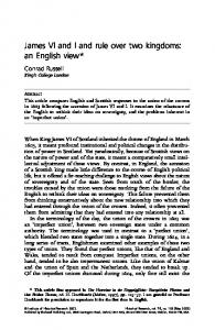 James VI and I and rule over two kingdoms: an English view*