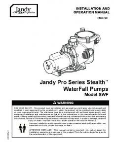 Jandy Pro Series Stealth WaterFall Pumps Model SWF INSTALLATION AND OPERATION MANUAL WARNING ENGLISH