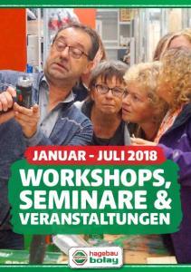 januar - juli 2018 workshops, Seminare & Veranstaltungen