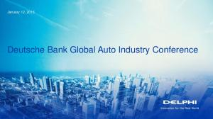 January 12, Deutsche Bank Global Auto Industry Conference