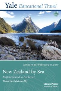 January 29 February 11, New Zealand by Sea. Milford Sound to Auckland. Aboard the Caledonian Sky. Steven Pincus Professor of History