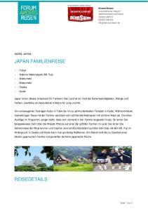 JAPAN FAMILIENREISE REISEDETAILS ASIEN: JAPAN. > - Tokyo > - Hakone Nationalpark (Mt. Fuji) > - Matsumoto. > - Osaka > - Kyoto
