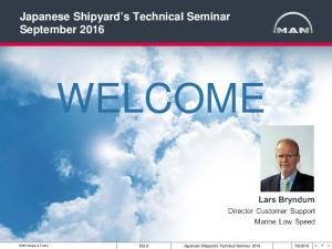 Japanese Shipyard s Technical Seminar September 2016 WELCOME. Japanese Shipyard s Technical Seminar 2016