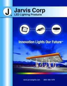 Jarvis Corp. Innovation Lights Our Future. LED Lighting Products.  (800)