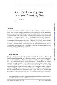Jasper Finke* Abstract. 1 Introduction. ... Sovereign Immunity: Rule, Comity or Something Else?