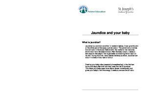 Jaundice and your baby. What is jaundice?