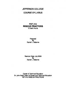JEFFERSON COLLEGE COURSE SYLLABUS FST 210 RESCUE PRACTICES