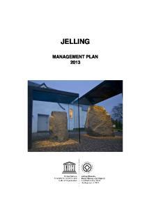 JELLING MANAGEMENT PLAN 2013