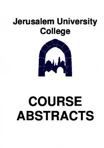 Jerusalem University College COURSE ABSTRACTS