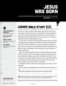 JESUS WAS BORN LEADER BIBLE STUDY. 16 Unit 1, SeSSion 3. LIFE POINT: God sent Jesus. LEVEL OF BIBLICAL LEARNING God sent Jesus to earth