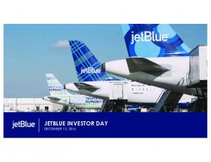 JETBLUE INVESTOR DAY DECEMBER 13, 2016