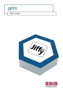 JIFFY. Cash in a flash