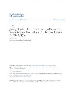 Jimmy Gurule delivered the keynote address at the Korea Banking Risk Dialogue 2014 in Seoul, South Korea on July 2