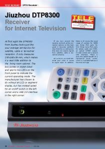Jiuzhou DTP8300. Receiver for Internet Television. IPTV Receiver TEST REPORT