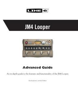 JM4 Looper Advanced Guide