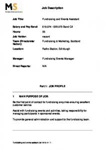 Job Description. Fundraising and Events Assistant. Fundraising Events Manager. Part 1: JOB PROFILE