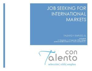 JOB SEEKING FOR INTERNATIONAL MARKETS