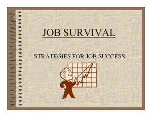 JOB SURVIVAL STRATEGIES FOR JOB SUCCESS